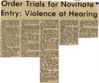 Order trials for novitiate entry; Violence at hearing